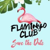 "Flamingo Club ""Save the Date"""